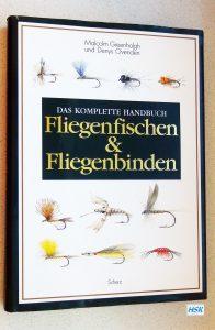 Das komplette Handbuch Fliegenfischen & Fliegenbinden
